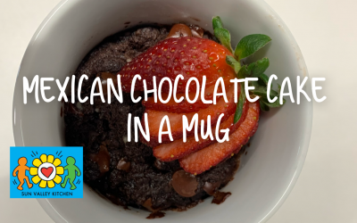 What's Cookin' in Sun Valley?2021 Episode Four: Mexican Chocolate Cake in a Mug