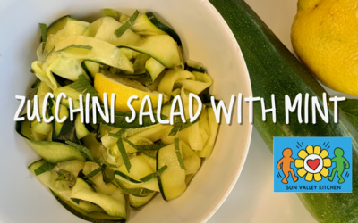 What's Cookin' in Sun Valley?2021 Episode Fourteen: Zucchini Salad with Mint