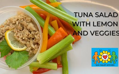 What's Cookin' in Sun Valley?2021 Episode Sixteen: Tuna Salad with Lemon and Veggies